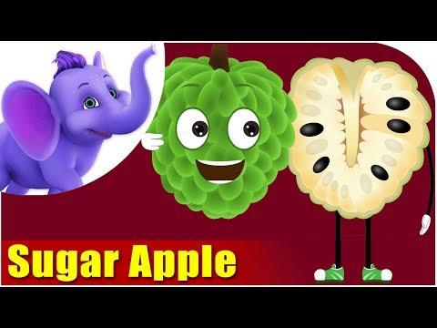 Sugar Apple - Fruit Rhyme