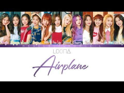 LOONA - AIRPLANE (Color-Coded Lyrics   Han/Rom/Eng) (IZ*ONE) *How Would*