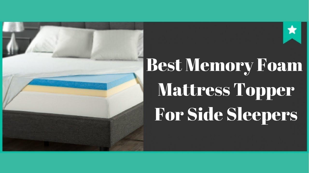 Best Memory Foam Mattress Topper For Side Sleepers Top 3 Best