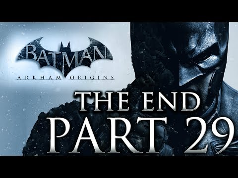 "Batman Arkham Origins Walkthrough ""The End"" Part 29"
