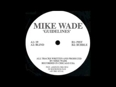 Mike Wade – Guidelines - A2 -  Blind