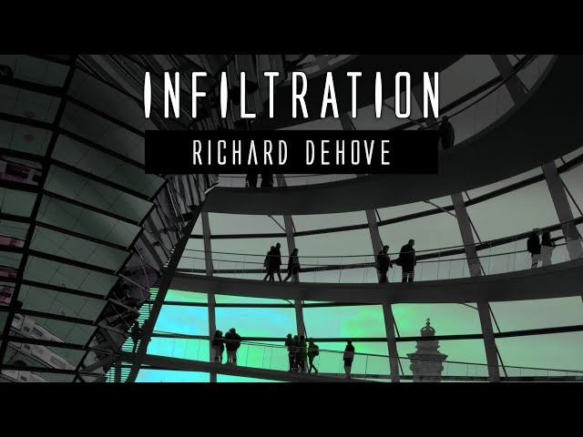 Infiltration - dark ambient / space music by Richard Dehove