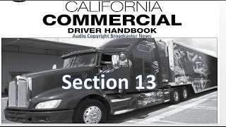 dmv cdl hand book audio calif 2017 section 13