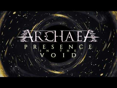 Archaea - Presence in the Void (Lyric video)
