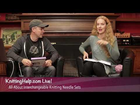 KnittingHelp Live! Show #5 Interchangeable Knitting Needle Sets: Denise, Knitter's Pride, HiyaHiya