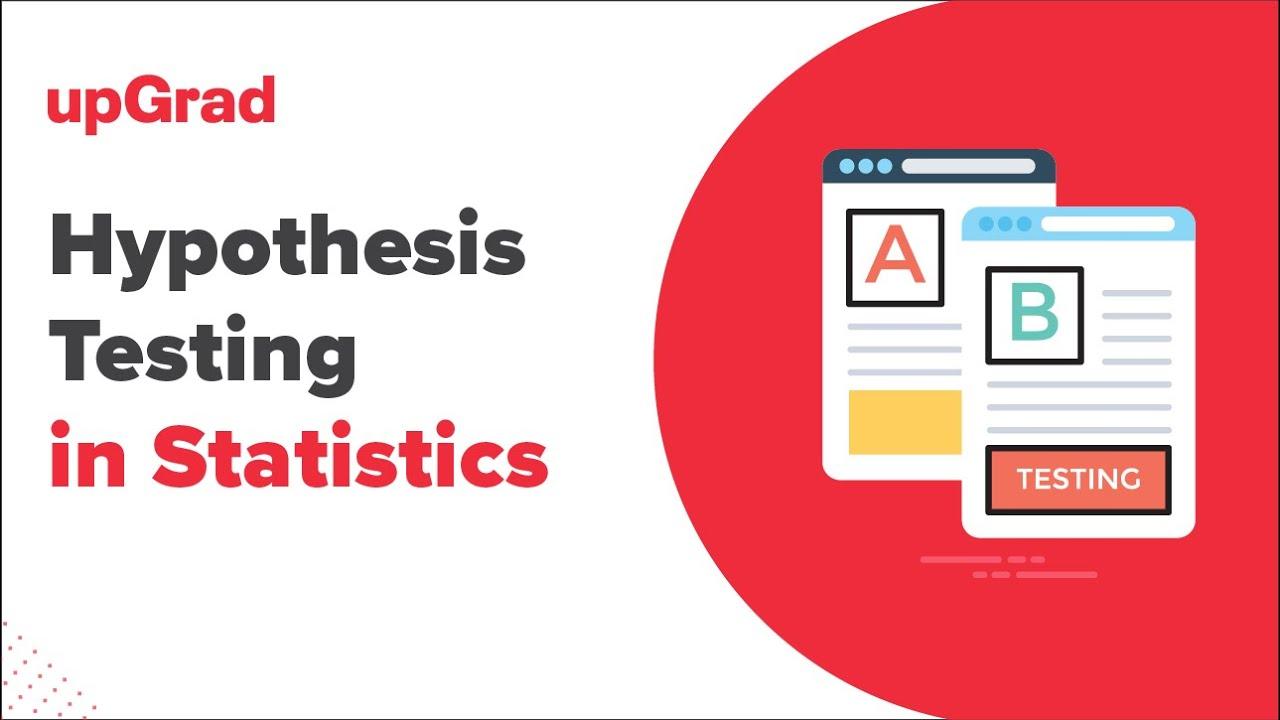 Hypothesis Testing in Statistics | Null & Alternative Hypothesis | Statistics Tutorial | upGrad