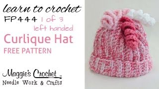 FP444 Curlique Hat FREE PATTERN - Part 1 of 3 Left Handed