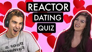 REACTOR DATING QUIZ!! thumbnail