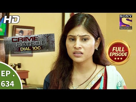 Crime Patrol Dial 100 – क्राइम पेट्रोल – Ep 634 – Full Episode – 19th October, 2017