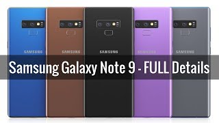 Samsung Galaxy Note 9 - Release Date + Design + Specs (Full Details)