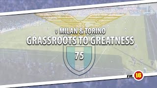 football manager 2016 grassroots to greatness lazio s13e02 double trouble