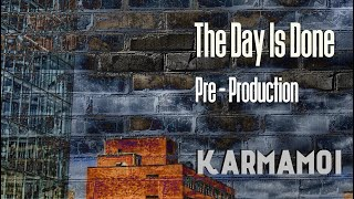 Karmamoi: The Day Is Done - Pre-Production CD 2018