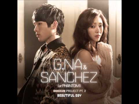 지나(G.NA), 산체스(Sanchez of Phantom) 01 Beautiful Day (Full Audio) | DOKKUN Project Part 2