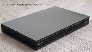 Sony's 4K Ultra HD Blu-ray Player | UBP-X800M2