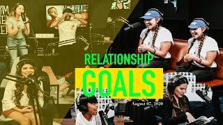 RELATIONSHIP GOALS // UG YOUTH online
