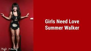 Summer Walker - Girls Need Love (Lyrics)