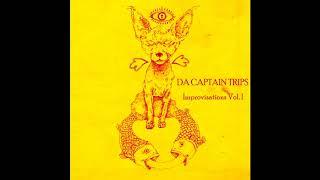 Da Captain Trips - Improvisations Vol.I(Full Album)