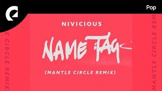 Nivicious feat. AdamAlexander - Name Tag (Manta Circle Remix)