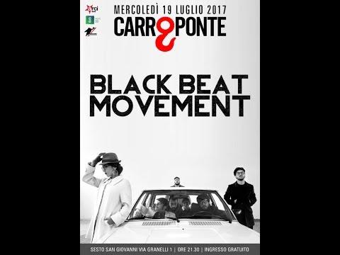 Black Beat Movement - Carroponte 2017
