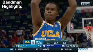 Kris Wilkes UCLA vs Kentucky/12.23.17/Highlights/20pts 5reb