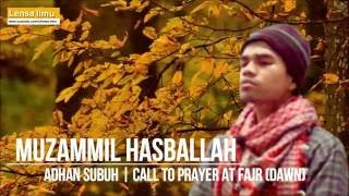 muzammil hasballah lantunan azan subuh yang sangat merdu amazing voice call to prayer at fajr