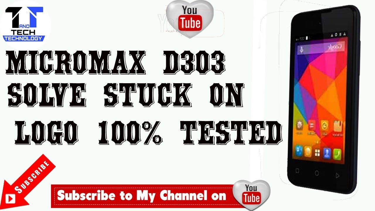 Micromax D303 || Solve hang on logo || stuck on logo