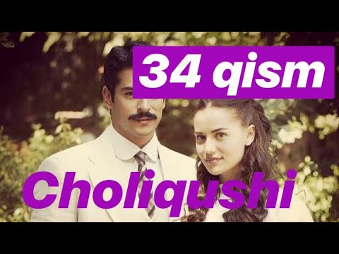 34 Choliqushi Uzbek Tilida HD (turk Seriali) 34 Qism