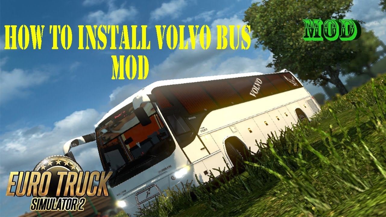 How to install a bus mod in ETS 2 (volvo b12b tx)