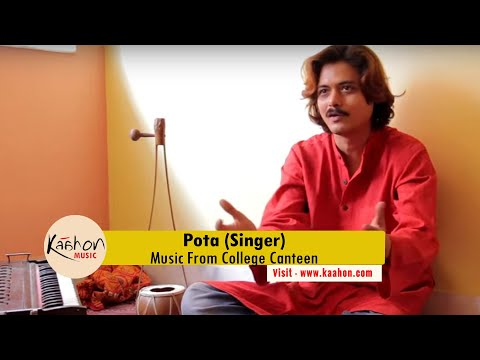 #KaahonMusic - Pota (Abhijit Barman) I Music Started From College Canteen