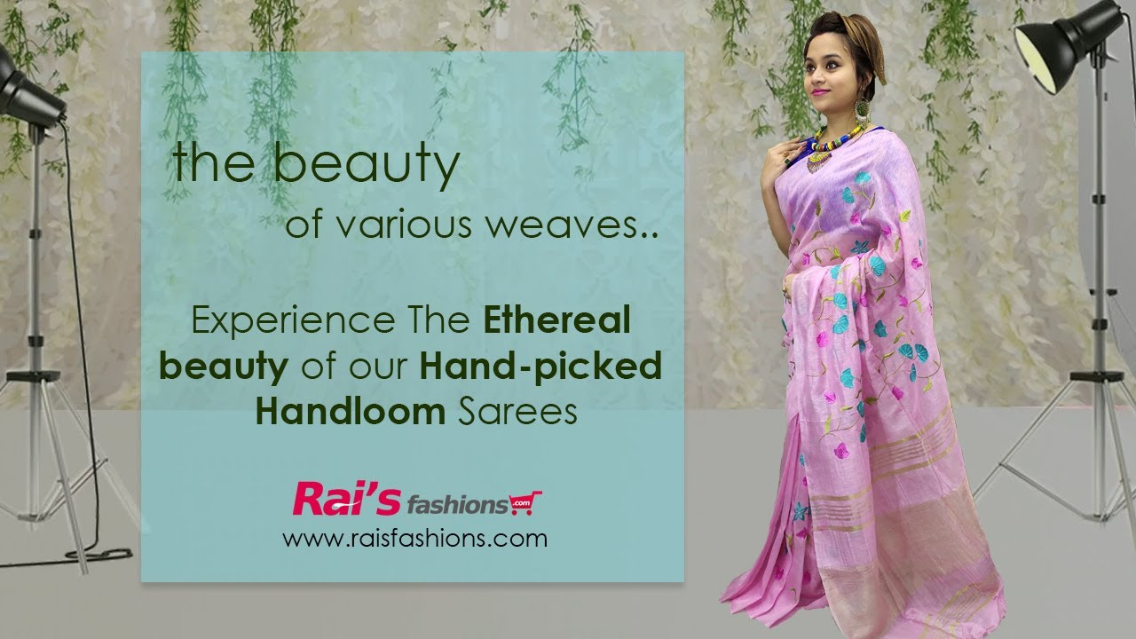 Experience The Ethereal Beauty Of Our Hand-Picked Handloom Sarees (10th August) - 6AH