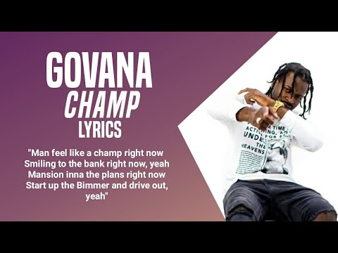 GOVANA - CHAMP (Lyrics)