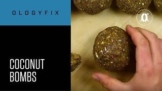 CARPologyTV - OlogyFix Coconut Bombs