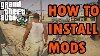 How To Install Mods In GTA 5 on PC