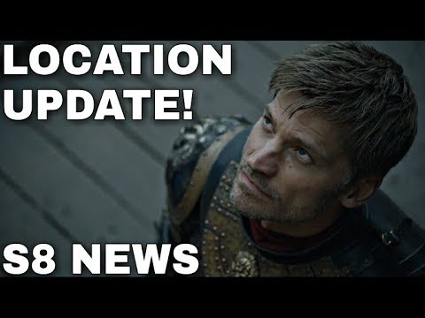 Game of Thrones Filming Location Update! - Game of Thrones Season 8