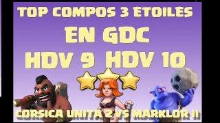[COC] GDC LES COMPOS 3 ETOILES SUR TOP BASES MAX HDV 9 ET HDV 10 | CLASH OF CLANS FRANCAIS