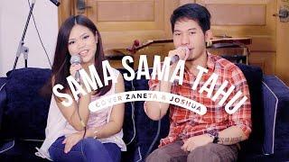 Gambar cover Sama-Sama Tahu - HiVi! (Cover by Zaneta & Joshua)