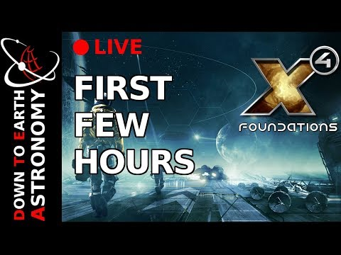 🔴 X4 Foundation First few Hours with Down To Earth Astronomy