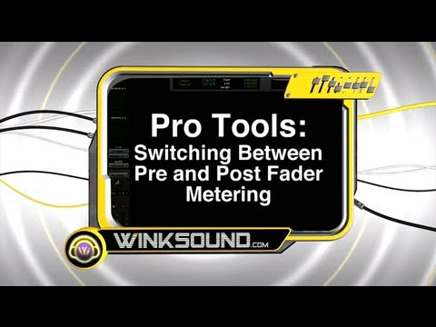 Pro Tools: Switching Between Pre and Post Fader Metering | WinkSound