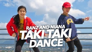 TAKI TAKI DJ Snake Ft Selena Gomez Dance Ranz and Niana