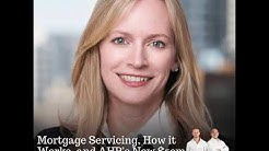 113: Mortgage Servicing, How it Works, and AHP