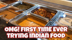 Trying Indian Food for the First Time Ever