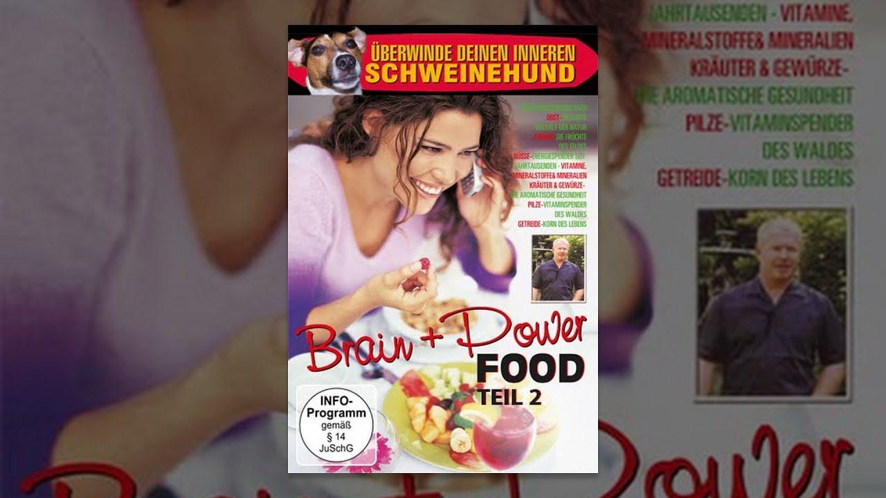 Brain and Power Food - Teil 2