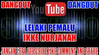 Karaoke Dangdut KN7000 | Lelaki Pemalu - Ikke Nurjanah HD