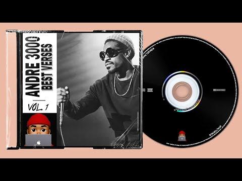 Andre 3000 Best Verses - Volume 1