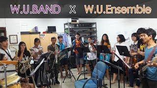 [ซ้อม] เพลง หวาน (Calories Blah Blah feat.สวีทนุช) - WU BAND x WU Ensemble