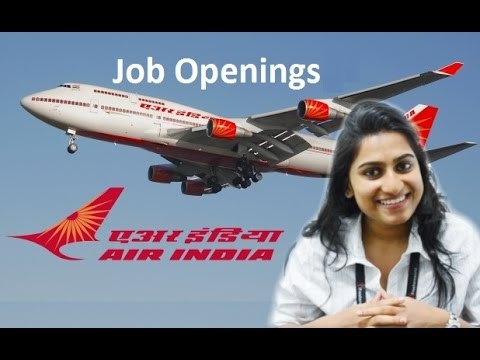 Air India Recruitment Notification 2016 – Indian Airlines (AI) jobs & careers application process