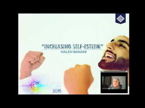 Increasing Self Esteem   Sr  Haleh Banani