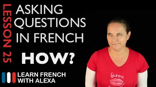 Asking HOW questions in French with COMMENT