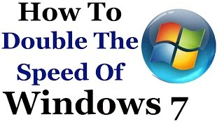Windows 7 Tutorial - How To Make It Faster & Improve It