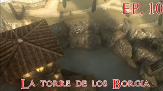 Assassin's Creed Brotherhood EP. 10 La torre de los Borgia
